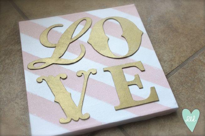 LOVE canvas DIY. gold letters over pink white stripes. Valentines Canvas DIY by Design Loves Detail blog
