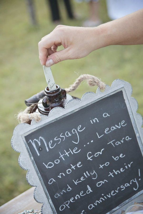 Have guests put a message in the bottle for the bride and groom to open on their 1st anniversary