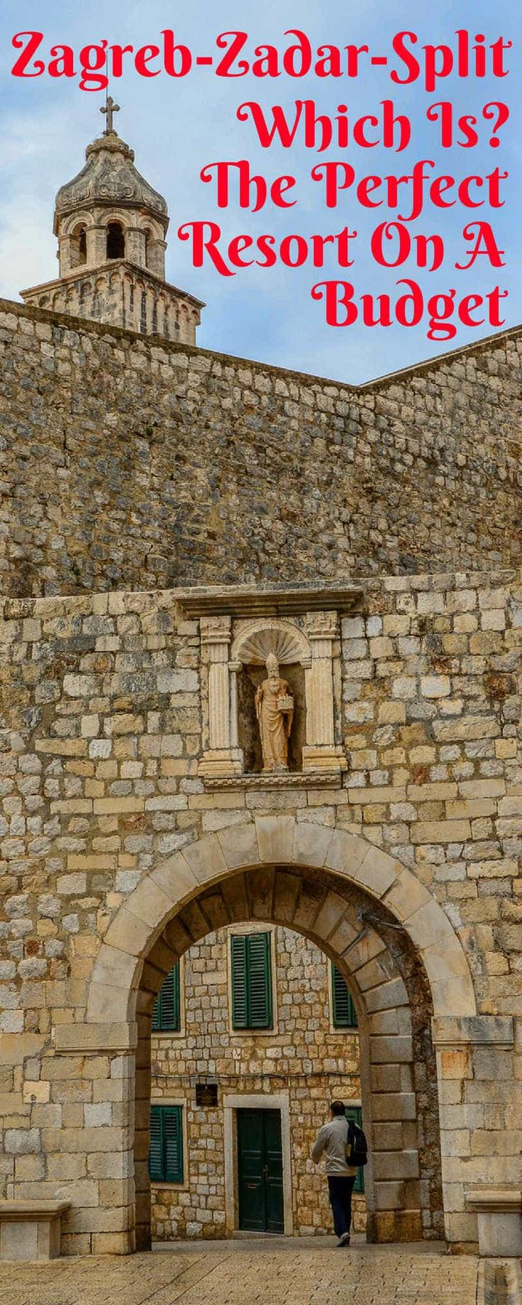 Zagreb-Zadar-Split - Croatia Resorts Which Should I Choose on a Budget