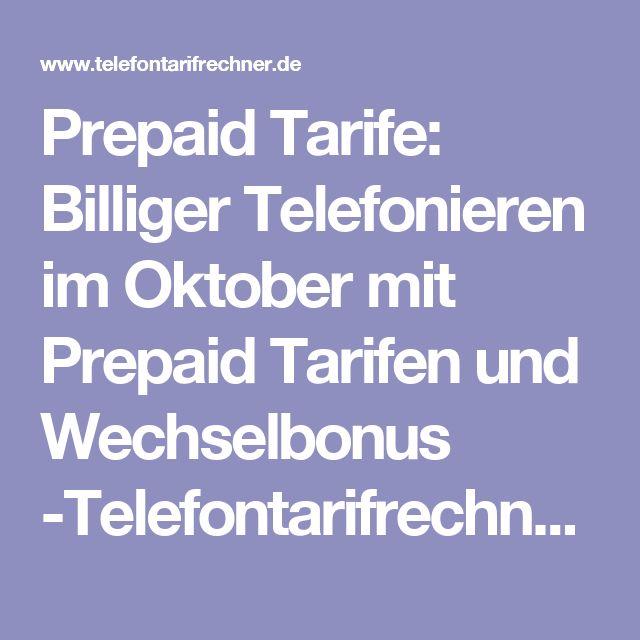 Prepaid Tarife: Billiger Telefonieren im Oktober mit Prepaid Tarifen und Wechselbonus -Telefontarifrechner.de News