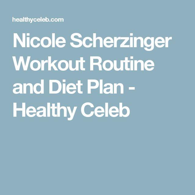 Nicole Scherzinger Workout Routine and Diet Plan - Healthy Celeb