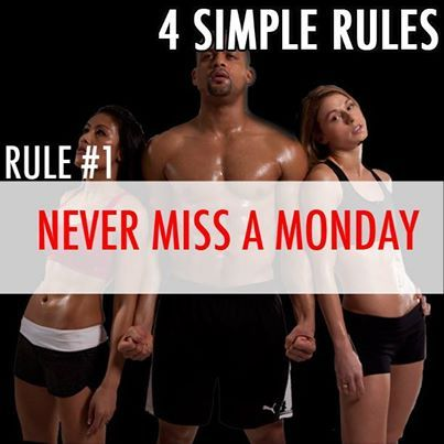 Fitness motivation from Shaun T. Never miss a Monday!