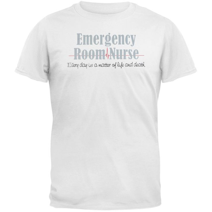 Nurse Emergency Room Life Or Death Adult T-Shirt