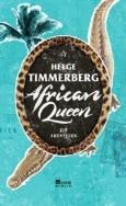 """Nominiert für den LovelyBooks Leserpreis in der Kategorie """"Sachbuch"""": African Queen von Helge Timmerberg"""