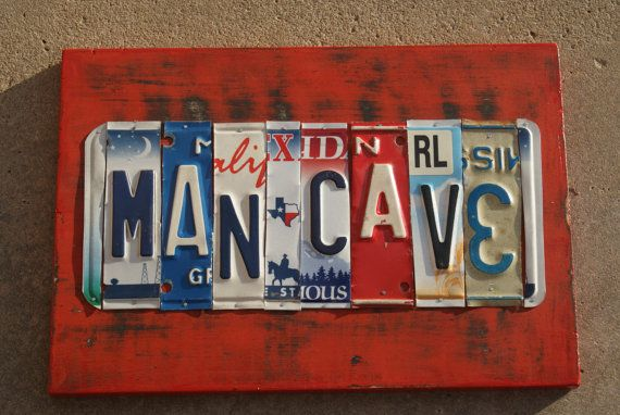 License Plate Sign: MAN CAVE: Plates Signs, Crafts Ideas, Girls Caves, License Plates Art, Caves License, Caves Ideas, Caves A Spaces, Bazaars Crafts, Man Caves