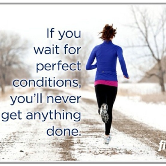 Burr: Remember This, Motivation Quotes, So True, No Excuses, Weights Loss, Running Motivation, True Stories, Perfect Conditioning, Cold Weather
