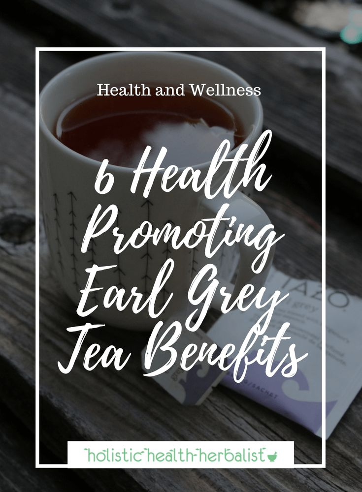 6 Health Promoting Earl Grey Tea Benefits - Learn about the top 6 health benefits of earl grey tea including moos enhancement and weight loss! #earlgreyteabenefits #healthbenefitsofearlgreytea