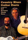 Bob Brozman/Woody Mann: Country Blues Guitar Duets [DVD] [2008]