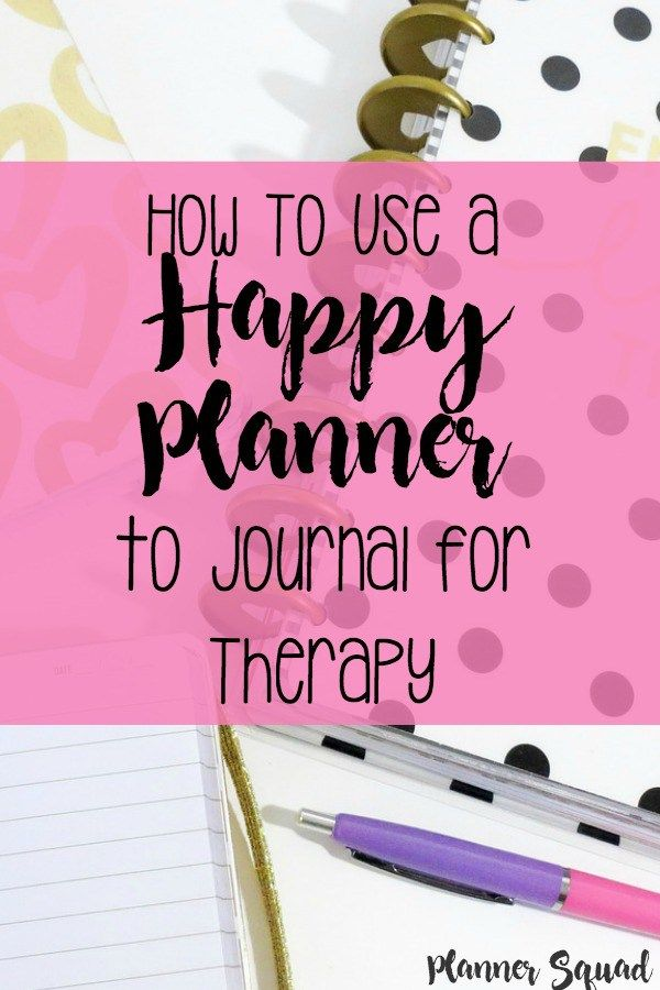 Want to use your happy planner for journal therapy? This post will show you how to do it! For more planner fun check out www.plannersquad.com