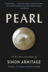 Pearl: A New Verse Translation by Simon Armitage, Hardcover | Barnes & Noble