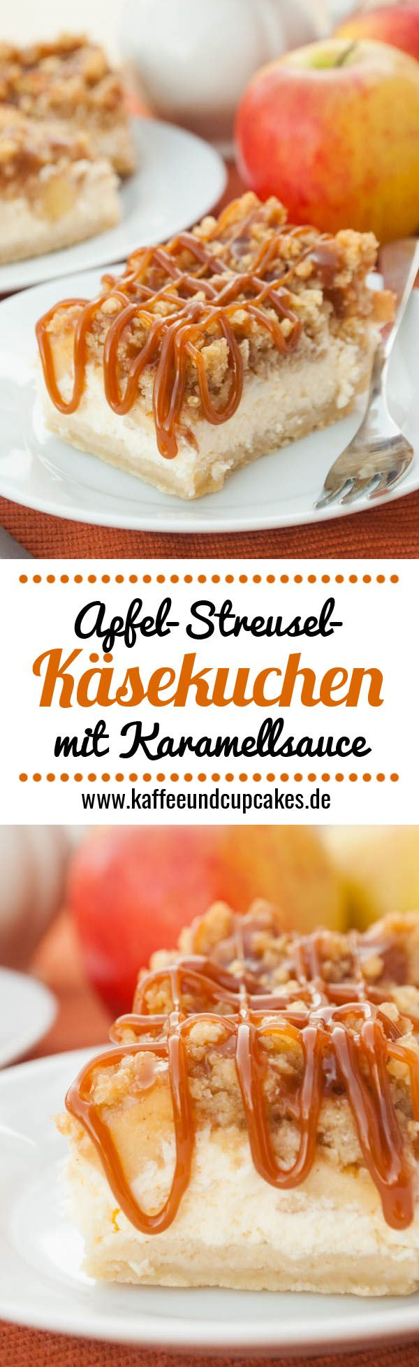 Apfel-Streusel-Käsekuchen mit Karamellsauce                                                                                                                                                      Mehr