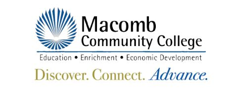 Macomb Community College! Discover. Connect. Advance.