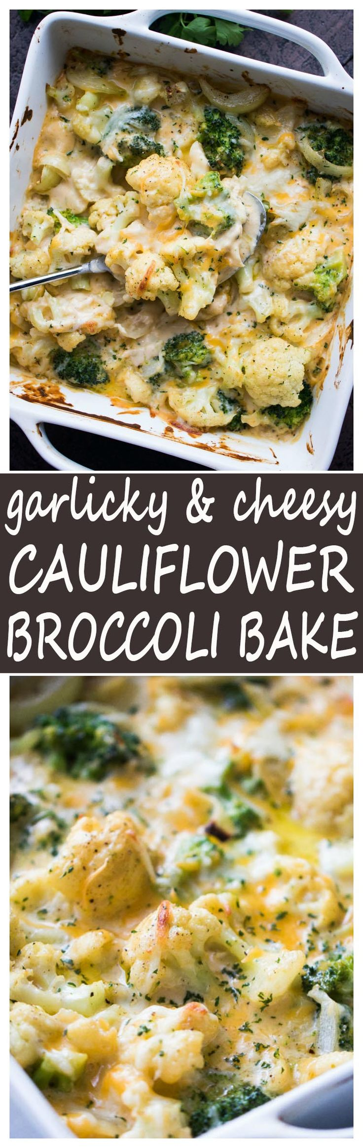 Garlicky and Cheesy Cauliflower Broccoli Bake - A lighter version of everyone's favorite rich and cheesy cauliflower broccoli bake!