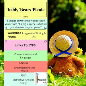 Teddy Bears' Picnic - An imaginative play based workshop for your EYFS children to engage with. Let's explore what's down in the woods today through Storified Art.