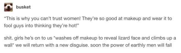 This conspiracy: | 18 Tumblr Posts That Will Make All Makeup Addicts Laugh Then Cry