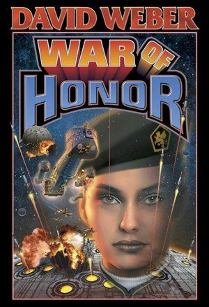 War of Honor by David Weber (Honor Harrington #10)