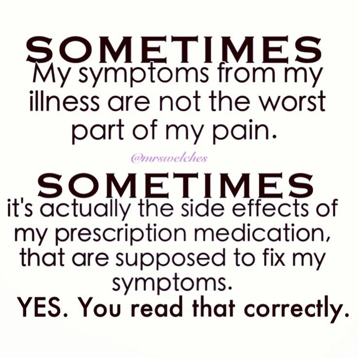 There are at least two side effects I've had that are really horrible, one is nausea & sickness the other is a rash, an intense itchy / burning red rash. To say It drives you crazy is a very big understatement.(JT)