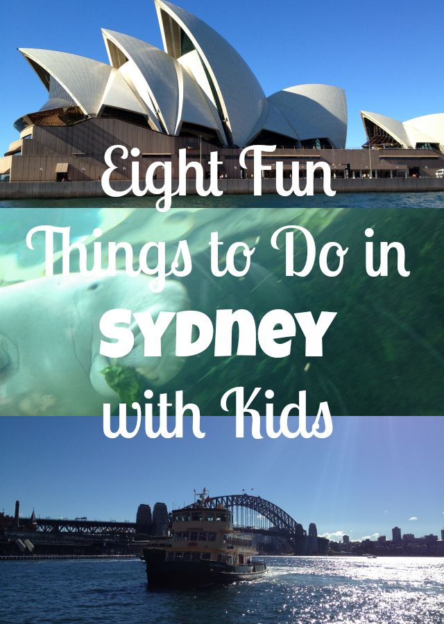Eight Fun Things to Do in Sydney with Kids #australia #familytravel #travelwithkids