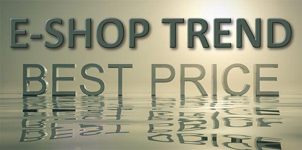 E-shop výhodně, levně, kvalitně - ESHOP TREND