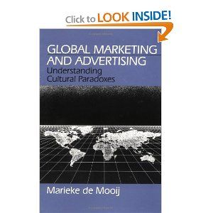 Global Marketing and Advertising: Understanding Cultural Paradoxes by Marieke de Mooij. $0.99. Publication: July 1, 1997. Publisher: SAGE Publications, Inc (July 1, 1997)