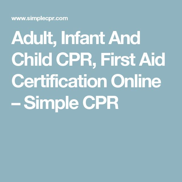 Adult, Infant And Child CPR, First Aid Certification Online – Simple CPR
