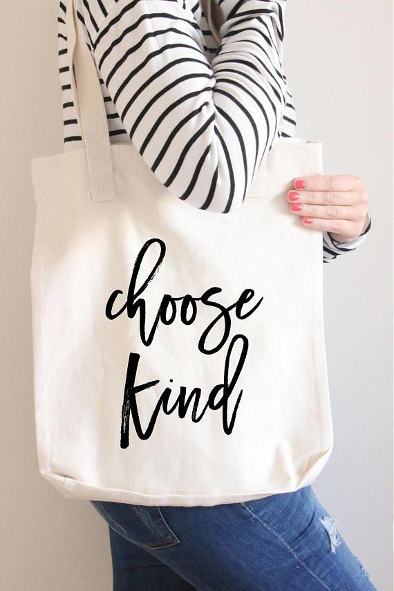 Cotton Canvas Tote Bag Choose Kind 21st Birthday Gift Be Teacher From Mom College Student Confidence