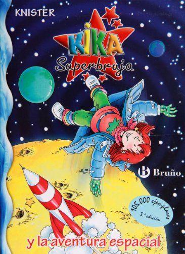2º Puesto: Kika Superbruja y la aventura espacial.