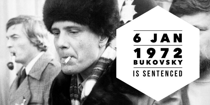 "6 January 1972. A prominent writer and one of the founders of Russian dissident movement, Vladimir Bukovsky, is sentenced for ""anti-Soviet propaganda"""