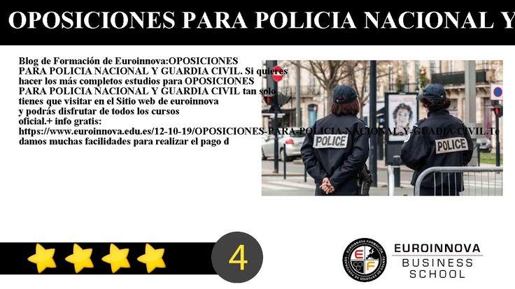 OPOSICIONES PARA POLICIA NACIONAL Y GUARDIA CIVIL - Blog de Formación de Euroinnova:    OPOSICIONES PARA POLICIA NACIONAL Y GUARDIA CIVIL. Si quieres hacer los más completos estudios para OPOSICIONES PARA POLICIA NACIONAL Y GUARDIA CIVIL tan solo tienes que visitar en el Sitio web de euroinnova y podrás disfrutar de todos los cursos oficial.     info gratis: https://www.euroinnova.edu.es/12-10-19/OPOSICIONES-PARA-POLICIA-NACIONAL-Y-GUADIA-CIVIL.    Te damos muchas facilidades para realizar…