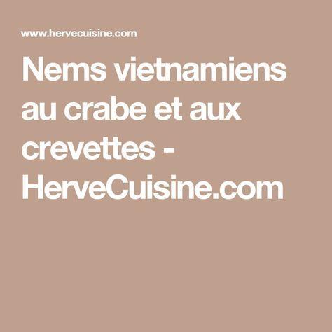 Nems vietnamiens au crabe et aux crevettes - HerveCuisine.com