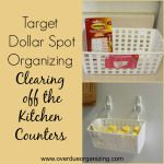 Target Dollar Spot Organizing: Clearing off the Kitchen Counters
