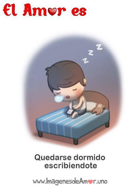 Amor es quedarse dormido escribiendote