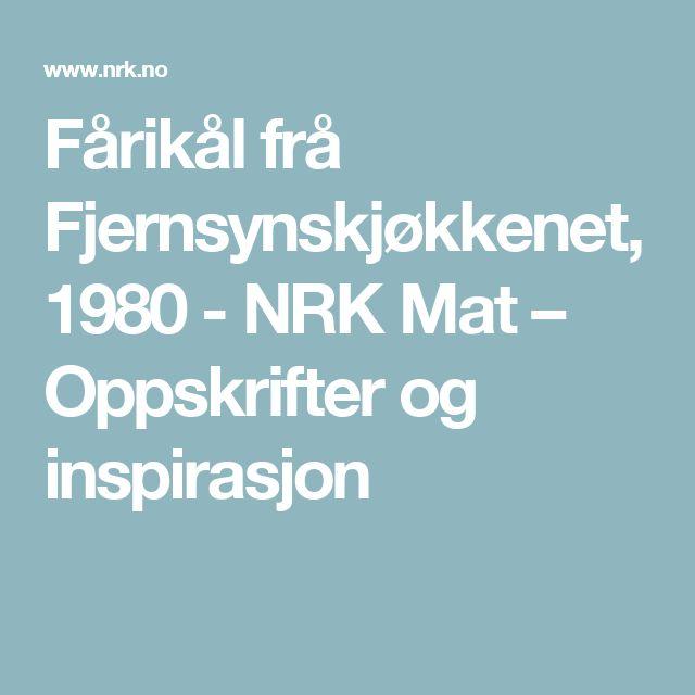 Fårikål frå Fjernsynskjøkkenet, 1980 - NRK Mat – Oppskrifter og inspirasjon