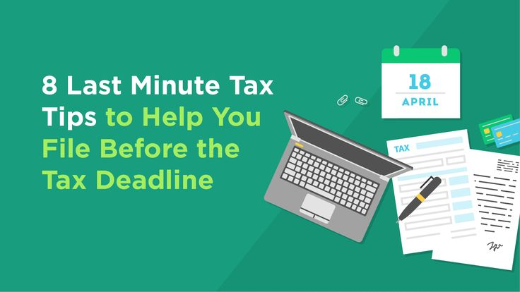 8 Last Minute Tax Tips to Help You File Before the Tax Deadline - http://www.creditvisionary.com/8-last-minute-tax-tips-to-help-you-file-before-the-tax-deadline