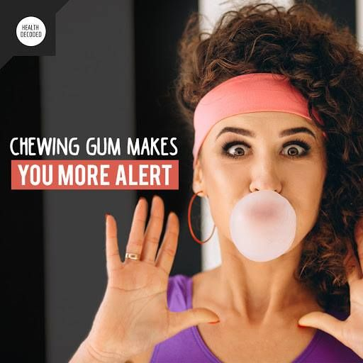 Chewing gum may make you more alert and could be useful in