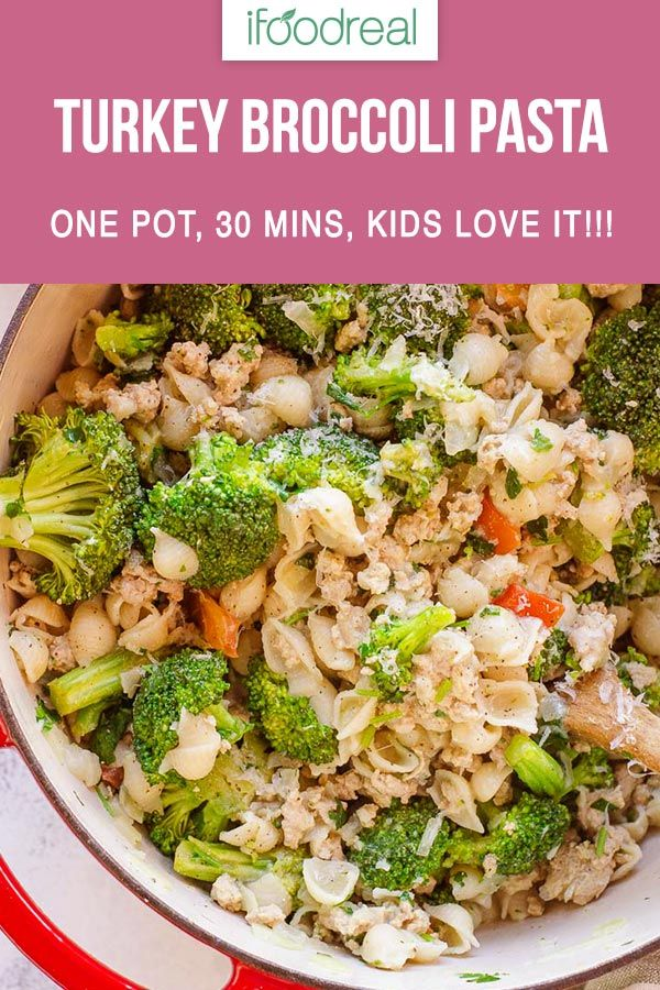 30 Minute Pasta With Ground Turkey And Broccoli Cooked In One Pot You Will Repeat Thi Ground Turkey Recipes Healthy Ground Turkey Pasta Healthy Turkey Recipes