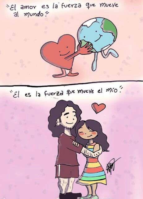 Imagen Via Facebook Com El Amor Es La Fuerza Que Mueve Al Mundo