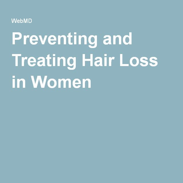 Preventing and Treating Hair Loss in Women