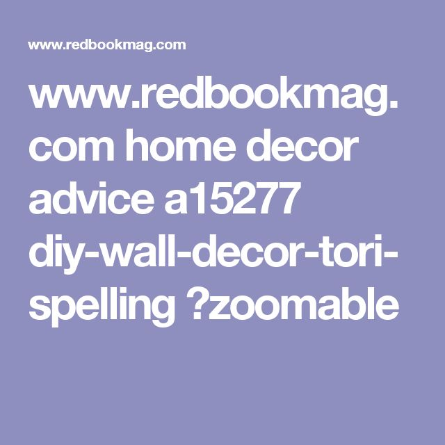 www.redbookmag.com home decor advice a15277 diy-wall-decor-tori-spelling ?zoomable