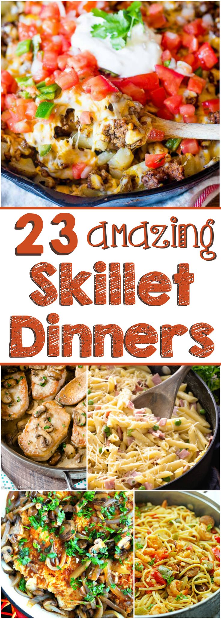 23 Amazing Skillet Dinners!! The fajita skillet and Mexican Potatoes sound amazing!!