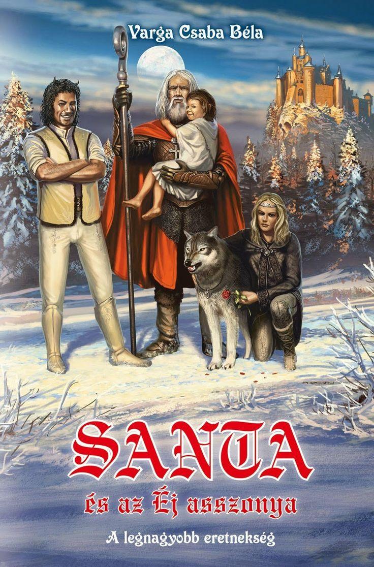 Varga Csaba Béla: Santa és az Éj asszonya | magyar borító | #book #cover #vargacsababéla #santaclaus