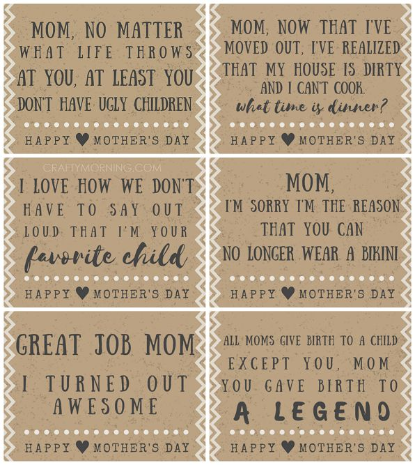 """Mother's Day is right around the corner and instead of going to buy the cheesy """"you're the best mom EVER"""" cards at the store, I thought i'd make a whole bunch of them with funny poems and quotes! I haven't laughed this hard in awhile :-) Just click on the quote link to get the …"""