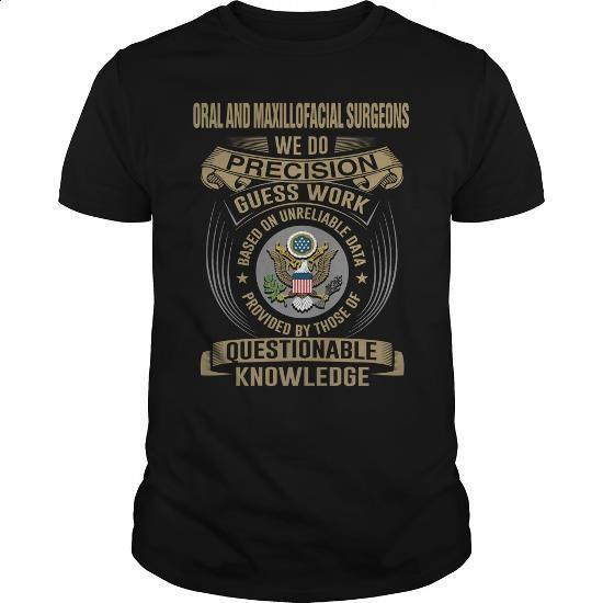 ORAL AND MAXILLOFACIAL SURGEONS-WE DO - #shirt maker #custom shirt. BUY NOW => https://www.sunfrog.com/LifeStyle/ORAL-AND-MAXILLOFACIAL-SURGEONS-WE-DO-Black-Guys.html?60505