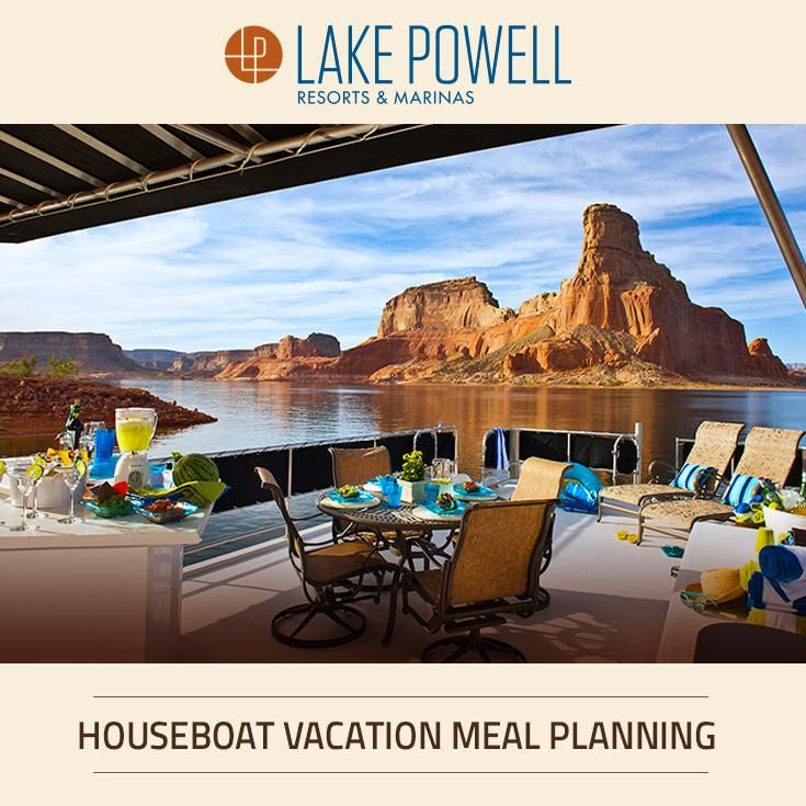 Planning a houseboating vacation at Lake Powell? Here's some information about meal planning.