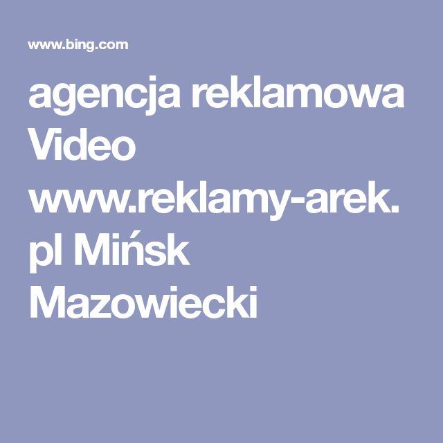 agencja reklamowa Video www.reklamy-arek.pl Mińsk Mazowiecki