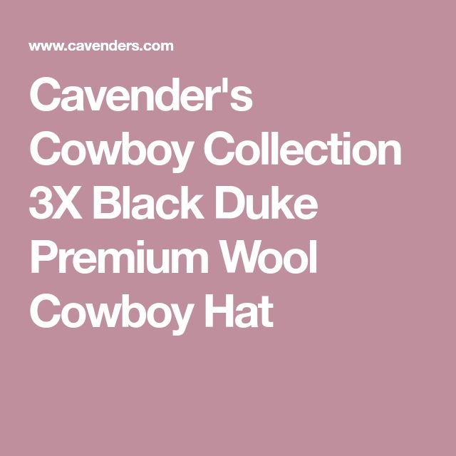 15426aa3 Cowboy Collection 3X Black Duke Premium Wool Cowboy Hat | Chunky Heels |  Felt cowboy hats, Cowboy hats, Hats