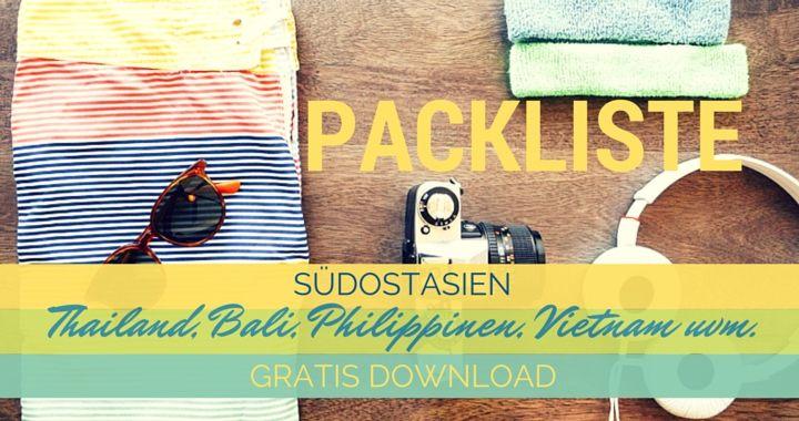 Ausführliche Packliste Thailand und Südostasien für Backpacker / Urlauber. Hier könnt ihr die Reisecheckliste zum abhaken herunterladen. Packliste im Urlaub