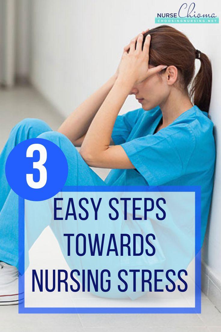 3 Easy Steps Towards Nursing Stress (With images)   Nurse ...