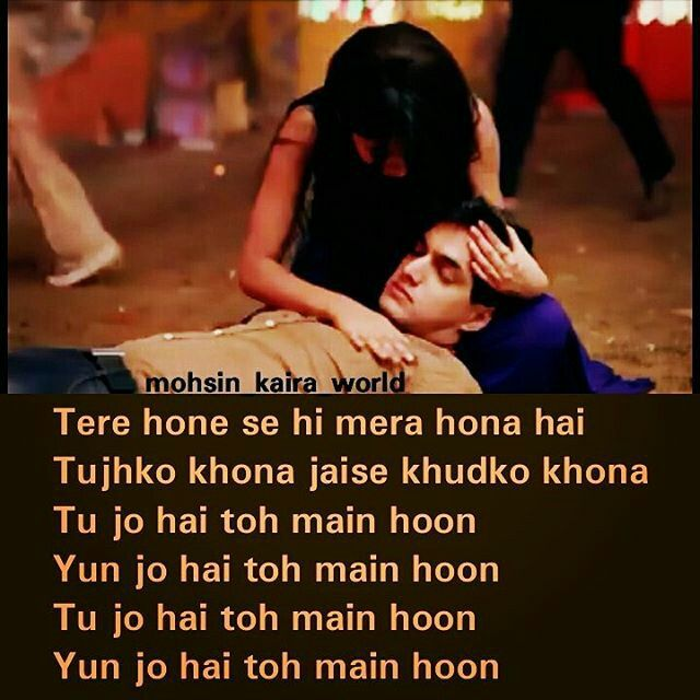 Tu Mera Hai Sanam Song Download: 65 Best Images About Filmy Quotes,shayri N More !!!! On