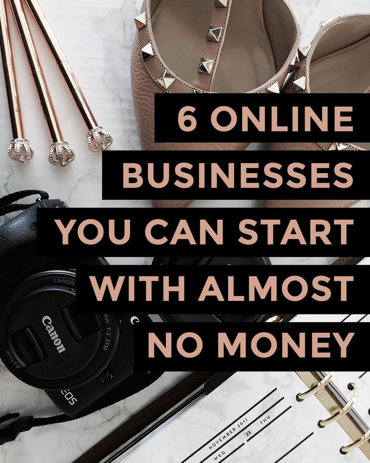 6 ONLINE BUSINESSES YOU CAN START FROM HOME WITH ALMOST NO MONEY